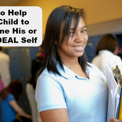 How to Help Your Child to Become His or Her Ideal Self