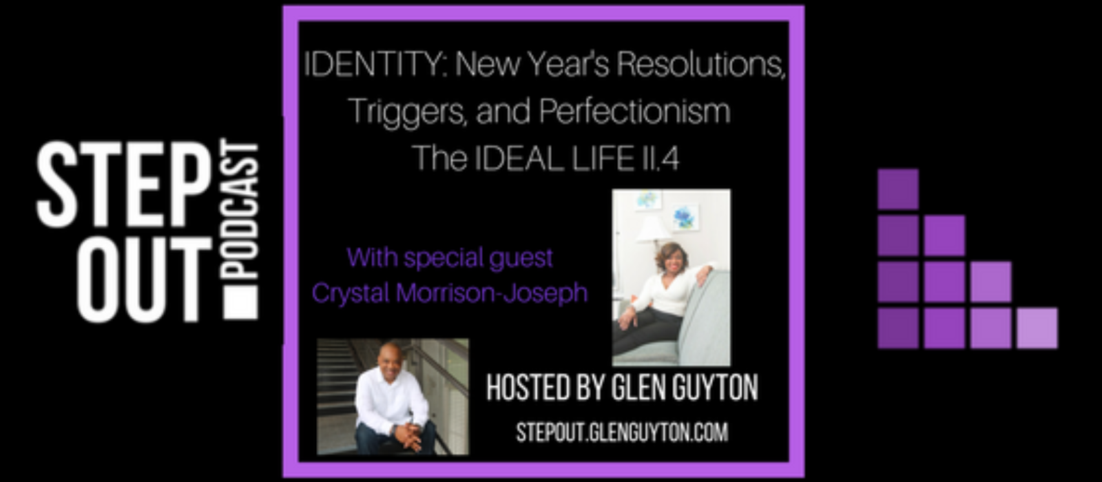 Identity: New Year's Resolutions, Triggers, and Perfectionism in Living the IDEAL Life II.4
