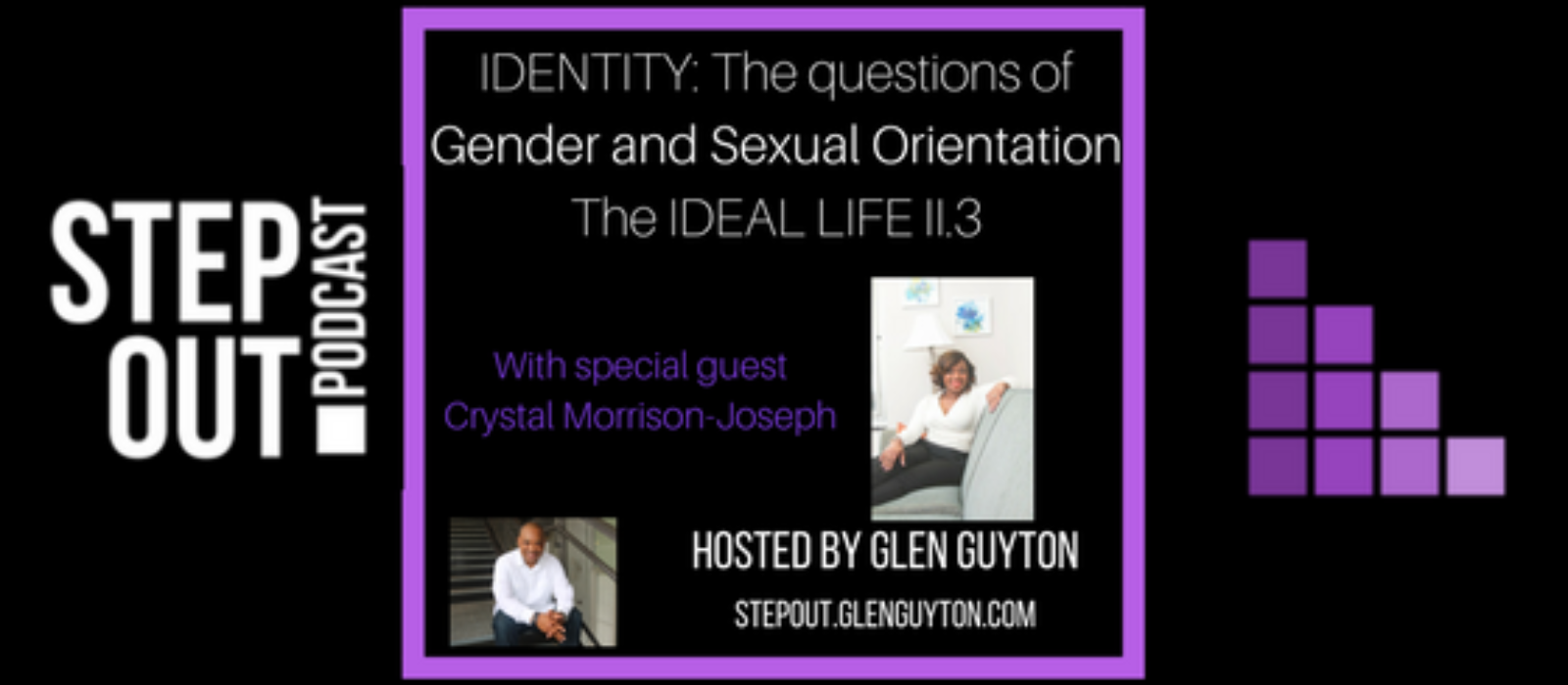 Identity: The Questions of Gender and Sexual Orientation in Living the IDEAL Life II.3