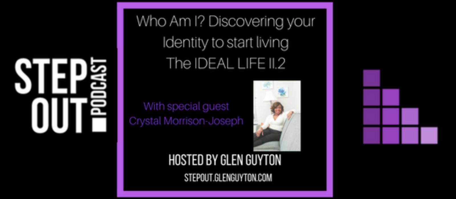 Who Am I? Discovering your Identity to start Living The IDEAL LIFE II.2